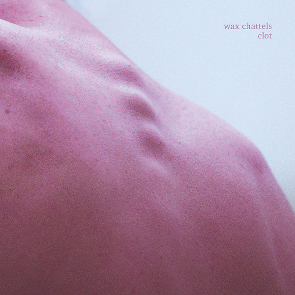 Wax Chattels cover